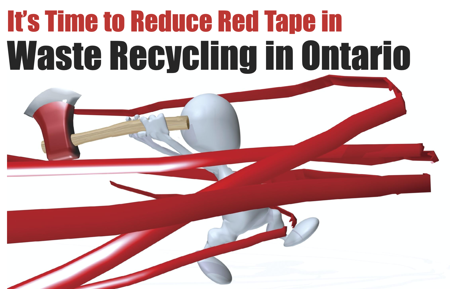 It's Tiem to Reduce Red Tape in Waste Recycling in Ontario