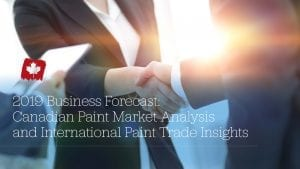 2019 Business Forecast: Canadian Paint Market Analysis and International Paint Trade Insights